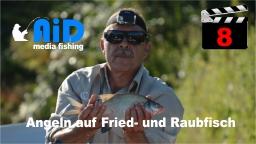 AiD media fishing - Videofilm Nr. 8 - Angeln auf Fried- und Raubfische