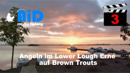 AiD media fishing - Videofilm Nr. 3 - Angeln im Lower Lough Erne auf Brown Trouts